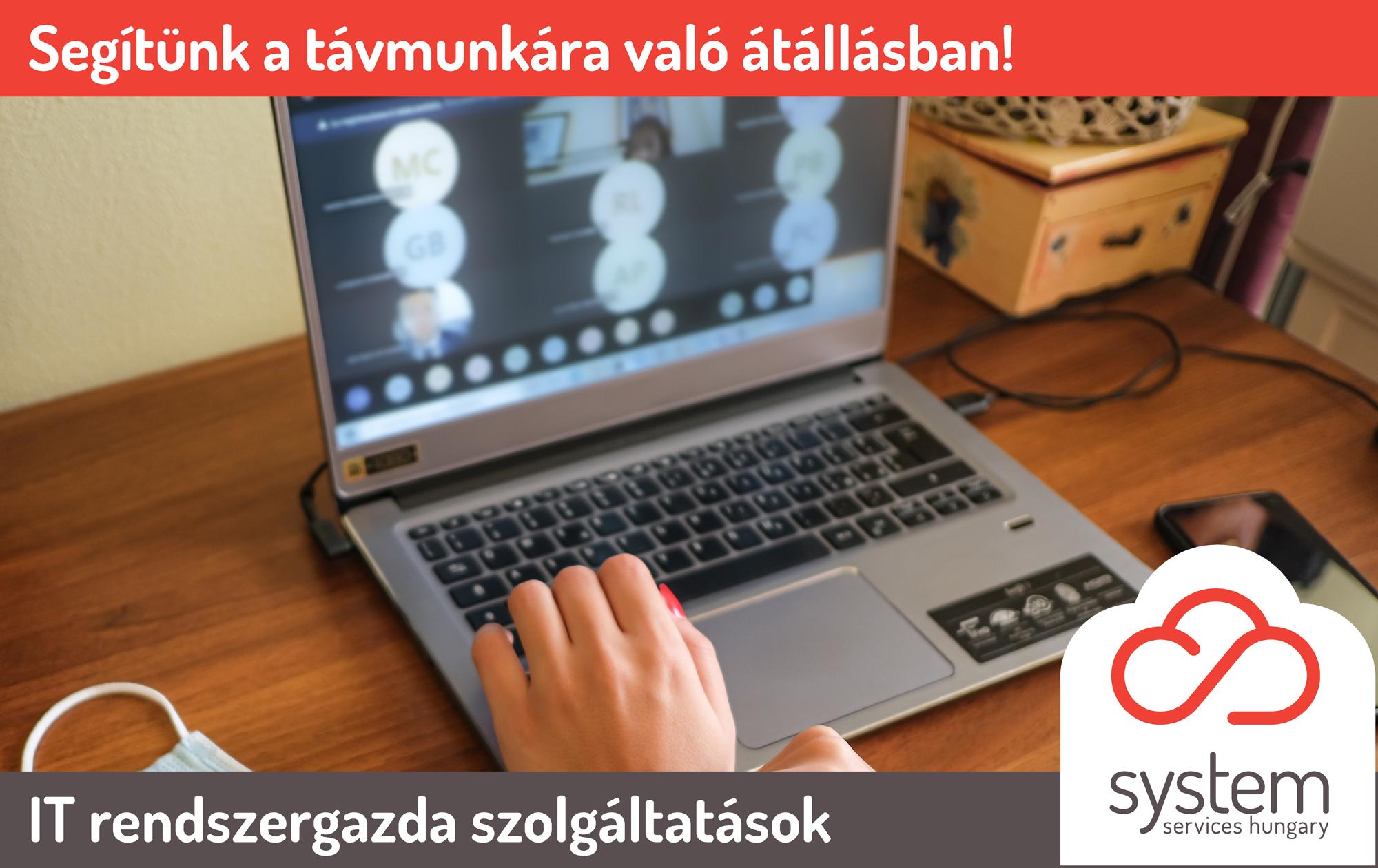 Online otthoni munkavégzés biztonságosan - az SSH - System Services Hungary szolgáltatása